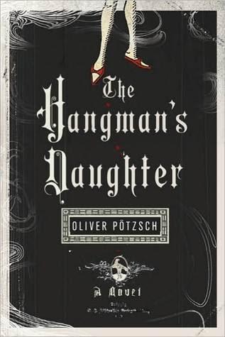 The Hangman's Daughter (The Hangman's Daughter #1)