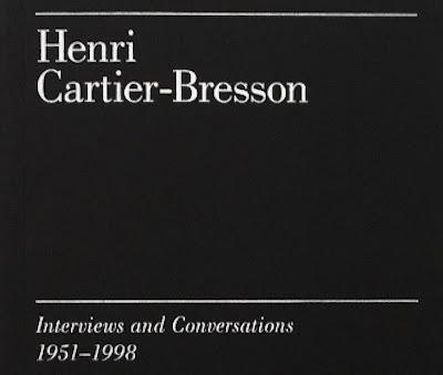 Henri Cartier-Bresson: Interviews & Conversations 1951-1998