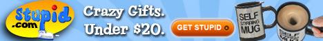 Stupid.com - Crazy Gifts Under $20