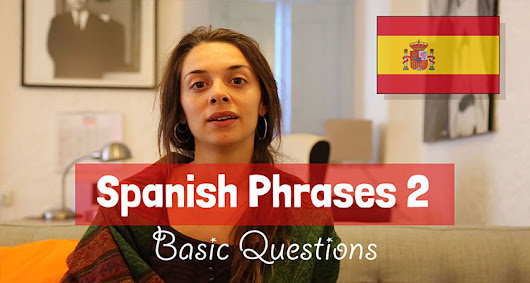 Basic Spanish questions with audio, text and video