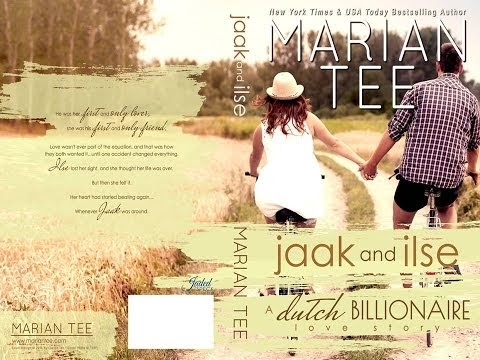 Jaak and Ilse: A Dutch Billionaire Love Story by Marian Tee