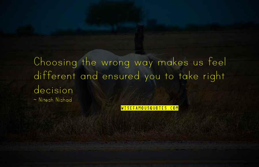 Right And Wrong Path Quotes Top 38 Famous Quotes About Right And