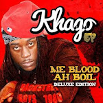 Me Blood Ah Boil [Deluxe Edition]