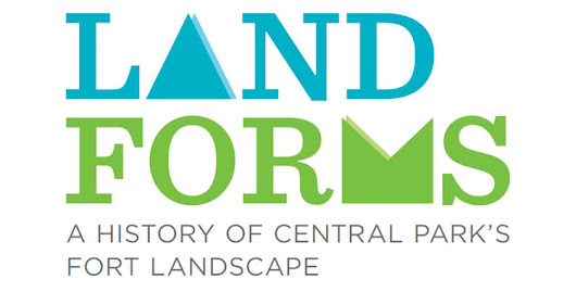 Landforms: A History of Central Park's Fort Landscape Exhibit - Central Park