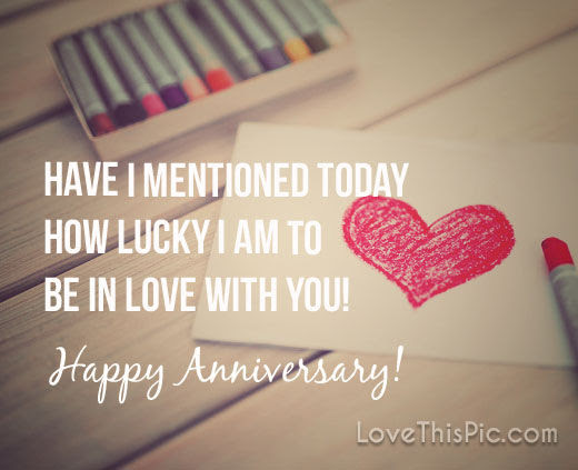Have I Mentioned How Lucky I Am To Have You Happy Anniversary
