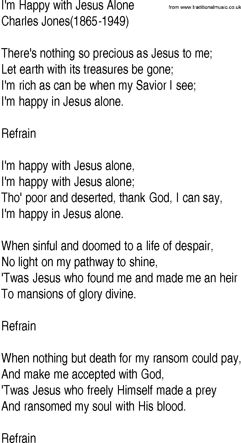 Hymn And Gospel Song Lyrics For Im Happy With Jesus Alone By