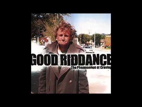 Good Riddance - The Phenomenon Of Craving (2000)