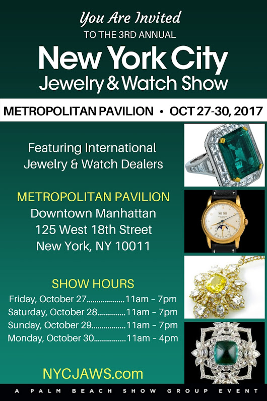 NYC Jewelry & Watch Show, October 27–30, 2017, Metropolitan Pavilion