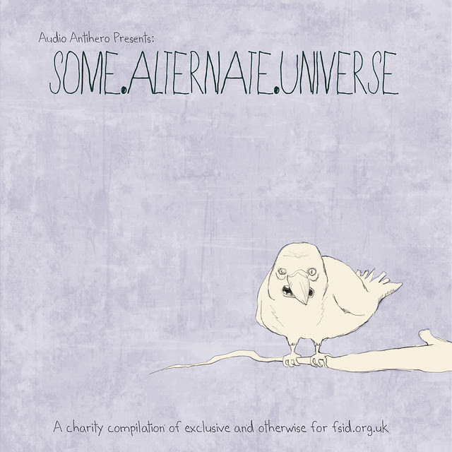 Audio Antihero Presents: 'Some​.​Alternate​.​Universe' for FSID