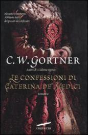 Le confessioni di Caterina De' Medici
