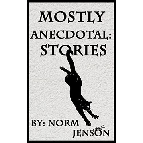 Pat Coffey (Salt Lake City, UT)'s review of Mostly Anecdotal: Stories