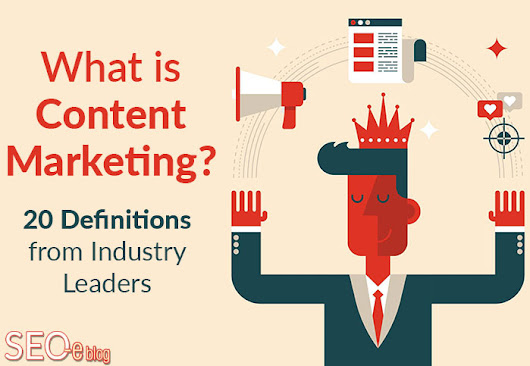 What is Content Marketing? A Guide to 20 Top Industry Leading Definitions