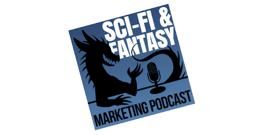 Science Fiction and Fantasy Marketing Podcast
