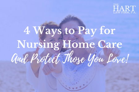 4 Ways to Pay for Nursing Home Care in North Carolina
