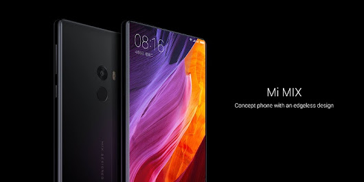 "Xiaomi introduces Mi MIX concept smartphone with ""edgeless"" design 