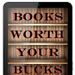 Books Worth Your Bucks - April 21 2017 Signup
