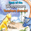 Days of the Dinosaurs Teachers Manual - Deanna Dance