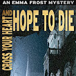 Cross Your Heart and Hope To Die - Booklover's Heaven