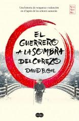 megustaleer - El guerrero a la sombra del cerezo - David B. Gil