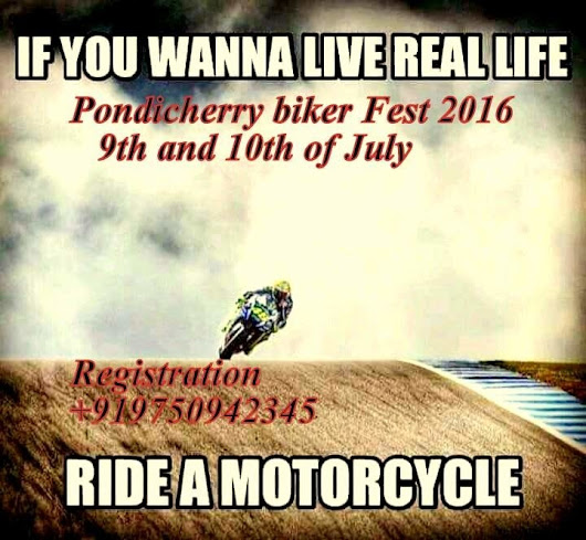Pondicherry Biker fest 2016 | Post on Roposo.com
