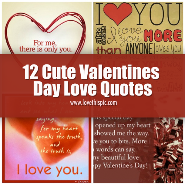 12 Cute Valentines Day Love Quotes