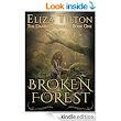 Amazon.com: Broken Forest (The Daath Chronicles Book 1) eBook: Eliza Tilton: Kindle Store