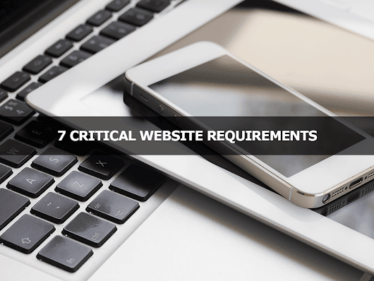 7 Critical Website Requirements - Lisa Larter