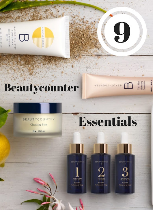 Switch to Safer: 9 Essential Beautycounter Products | Spit That Out: The Blog