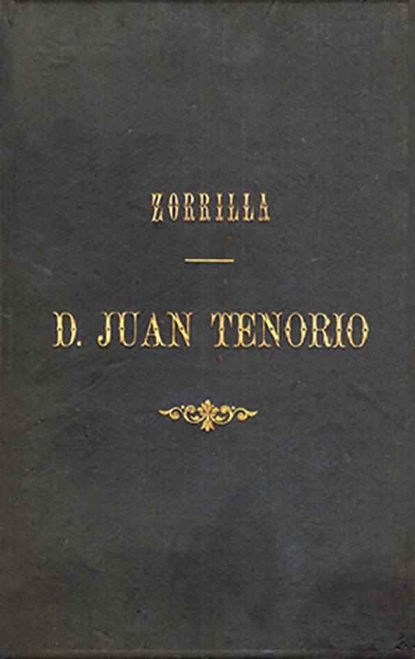 Don Juan Tenorio Drama Religioso Fantastico En Dos Partes Por Jose Zorrilla Edicion De Joaquin Juan Penalva Biblioteca Virtual Miguel De Cervantes