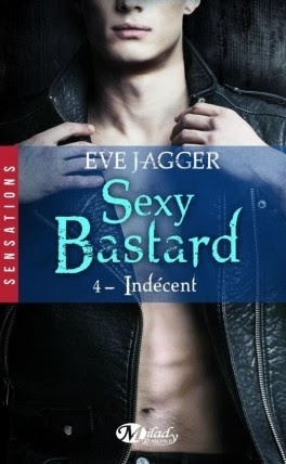 Couverture Sexy bastard, tome 4 : Indécent
