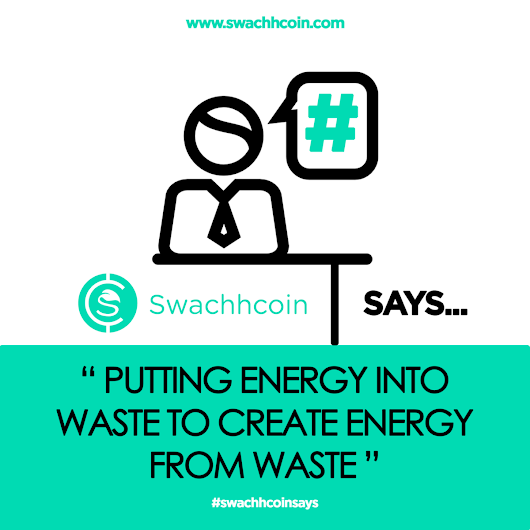 PUTTING ENERGY INTO WASTE TO CREATE ENERGY FROM WASTE