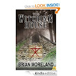 Amazon.com: The Witching House eBook: Brian Moreland: Kindle Store