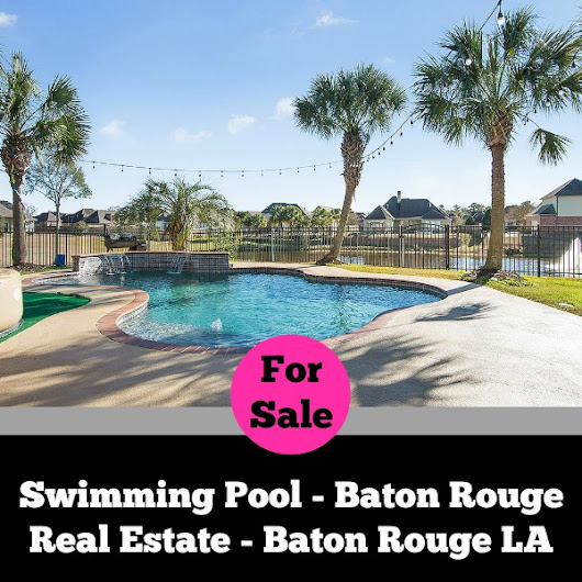 Swimming Pool - Baton Rouge Real Estate - Baton Rouge LA