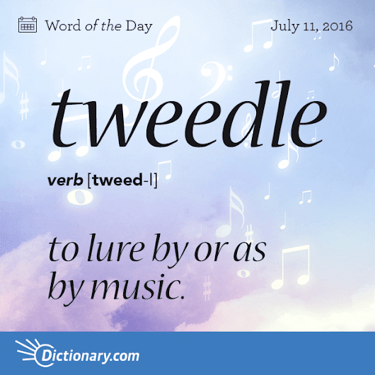 tweedle - Word of the Day | Dictionary.com