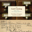 A few thoughts on The Card Catalog: Books, Cards, and Literary Treasures