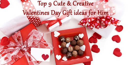 Top 9 Cute & Creative Valentine's Day Gifts for Him - GroundReport