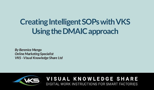 Creating Intelligent SOPs with VKS - Using the DMAIC Approach