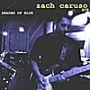Zach Caruso: Shades of Blue