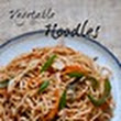 Vegetable Noodles Recipe - Indo Chinese Veg Noodles Recipe