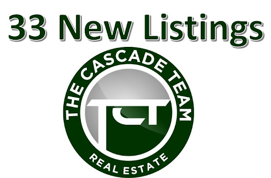 33 New Listings This Week For The Cascade Team