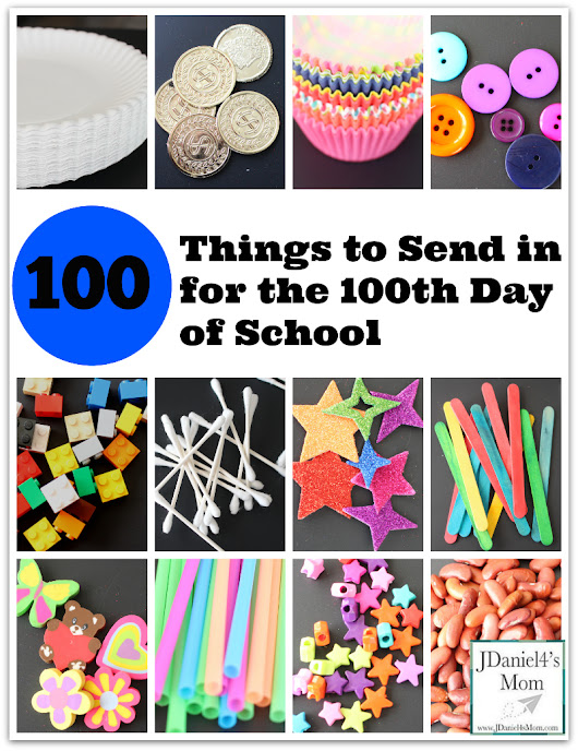 100 Things to Send in for the 100th Day of School - JDaniel4s Mom