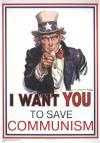I Want You to Save Communism
