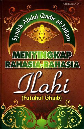 TERJEMAH KITAB FUTUUHUL GHAIB 63-64(Syeikh Abdul Qodir al-Jailani ra)