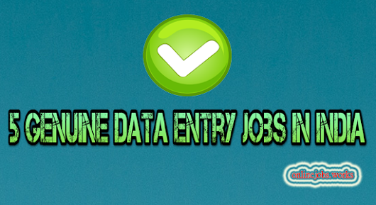 5 Genuine Data Entry Jobs in India Make Payment On-Time