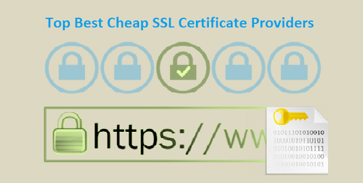 Top Best World Popular Cheap SSL Certificate Providers - News for Public - All News Which You want to Read