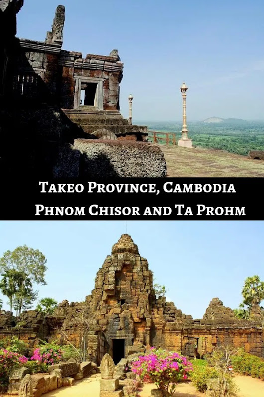 Takeo Province, Cambodia - Exploring The Ruins of Phnom Chisor and Ta Prohm