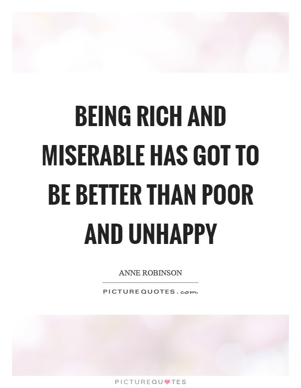 Being Miserable Quotes Sayings Being Miserable Picture Quotes