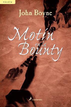 Resultat d'imatges de motín en la bounty john boyne