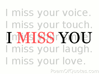 Quotes About I Miss You 213 Quotes