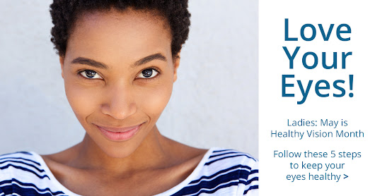 Healthy Vision Month: Ladies, Make Your Eye Health a Priority!